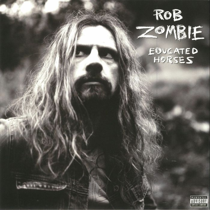 ROB ZOMBIE - Educated Horses (reissue)