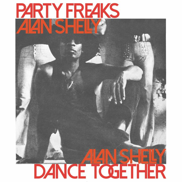 SHELLY, Alan - Party Freaks/Dance Together