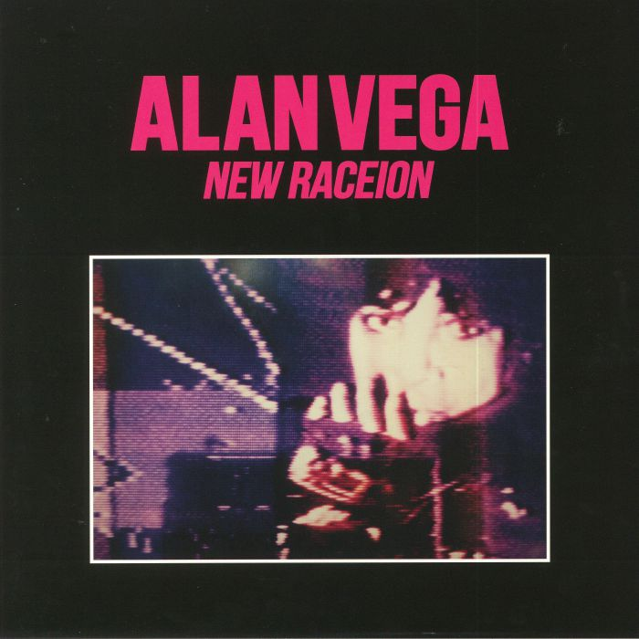 VEGA, Alan - New Raceion (reissue)