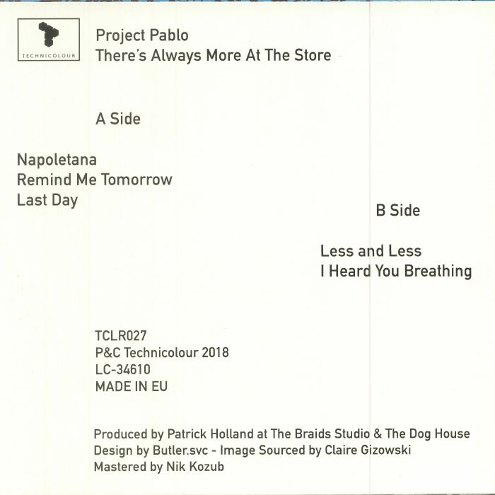 PROJECT PABLO - There's Always More At The Store