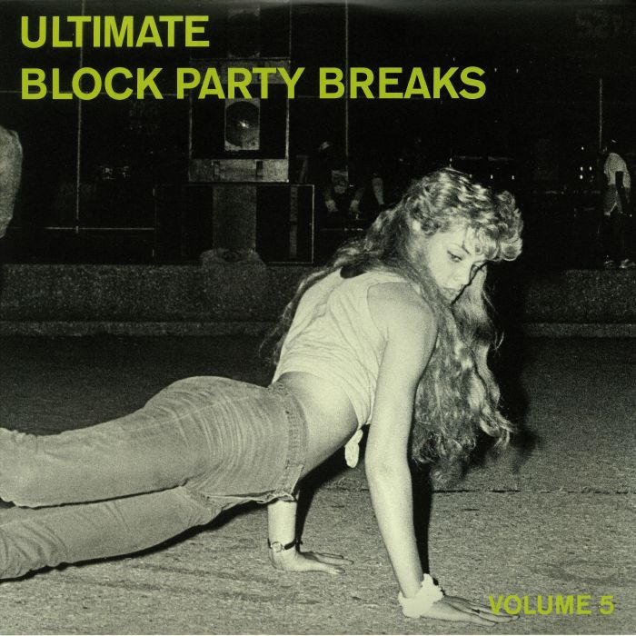 NICE, Paul - Ultimate Block Party Breaks Vol 5
