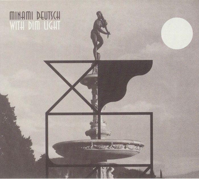 MINAMI DEUTSCH - With Dim Light