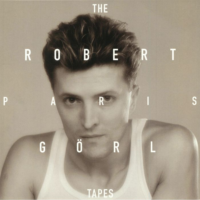 GORL, Robert - The Paris Tapes (Record Store Day 2018)