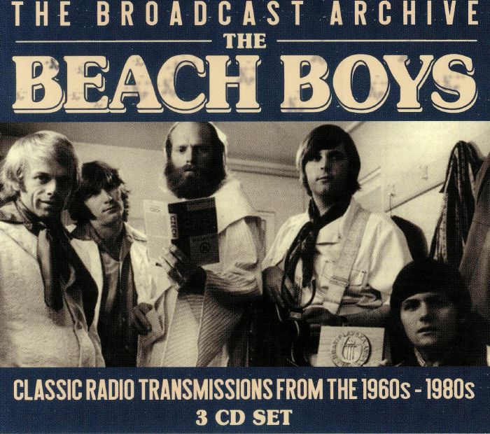 3a9d729d29 BEACH BOYS - The Broadcast Archive  Classic Radio Transmissions From The  1960s-1980s
