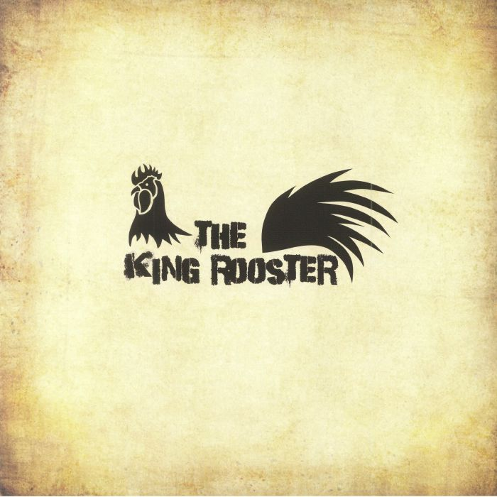 The King Rooster The King Rooster Record Store Day 2018