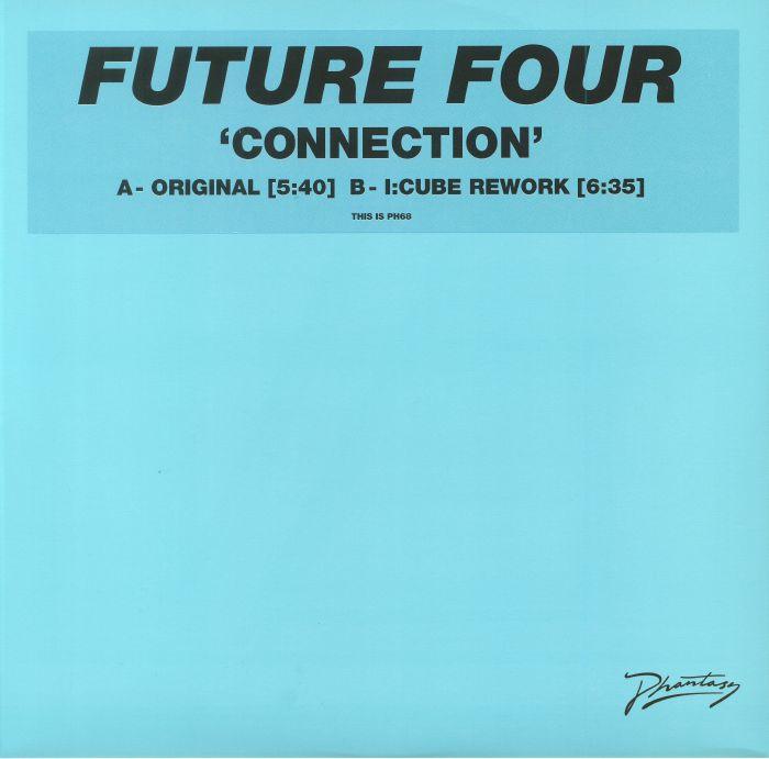 FUTURE FOUR - Connection