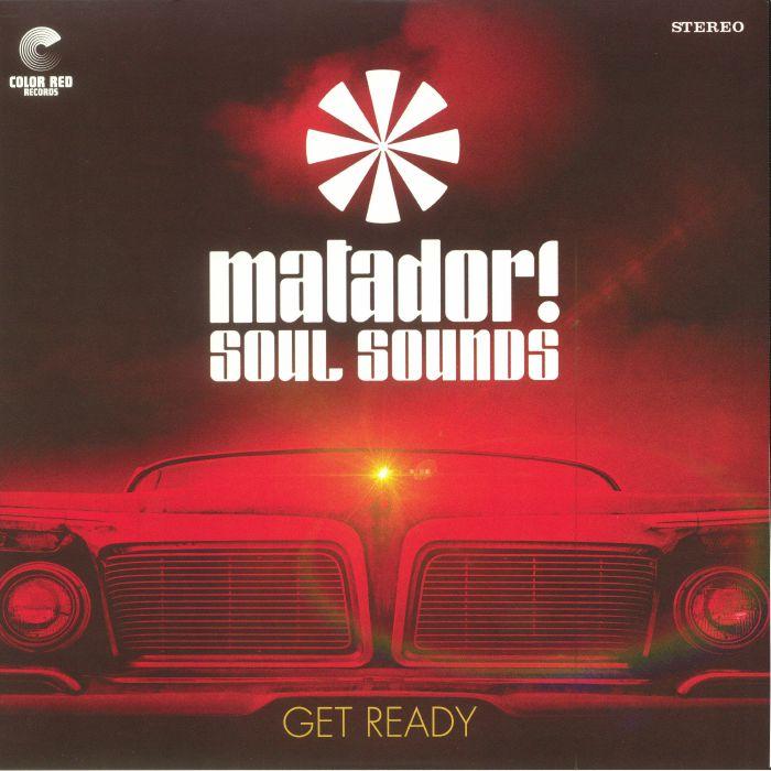 MATADOR! SOUL SOUNDS - Get Ready