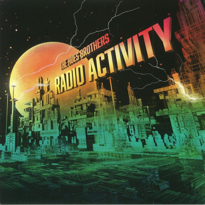 HUES BROTHERS, The - Radio Activity