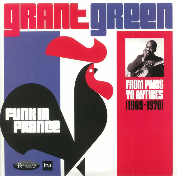 Grant Green Funk In France From Paris To Antibes 1969