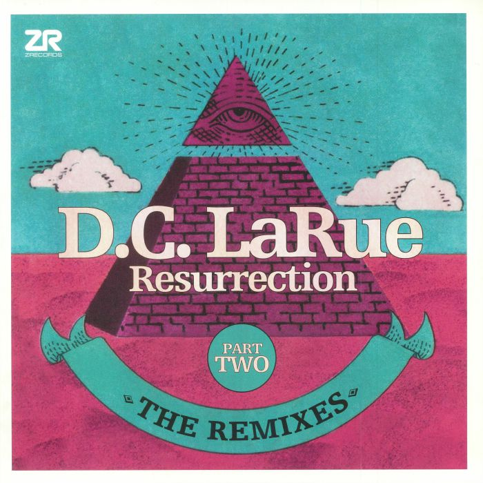 DC LARUE - Resurrection: The Remixes Part Two (Record Store Day 2018)