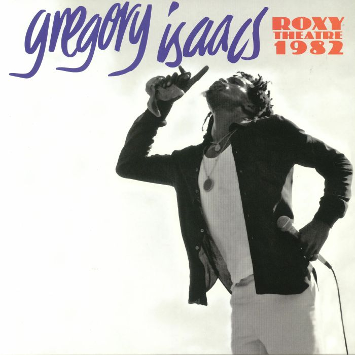ISAACS, Gregory - Roxy Theatre 1982 (reissue)