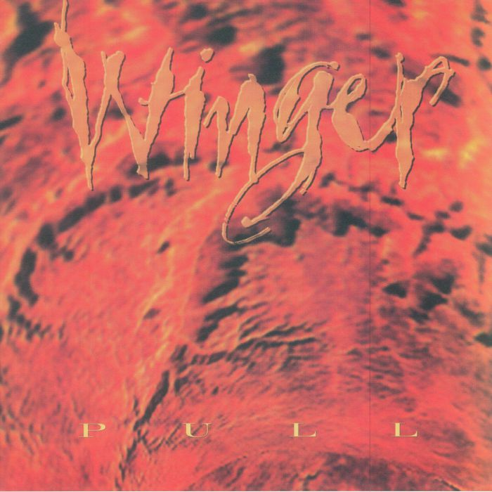 WINGER - Pull (reissue)
