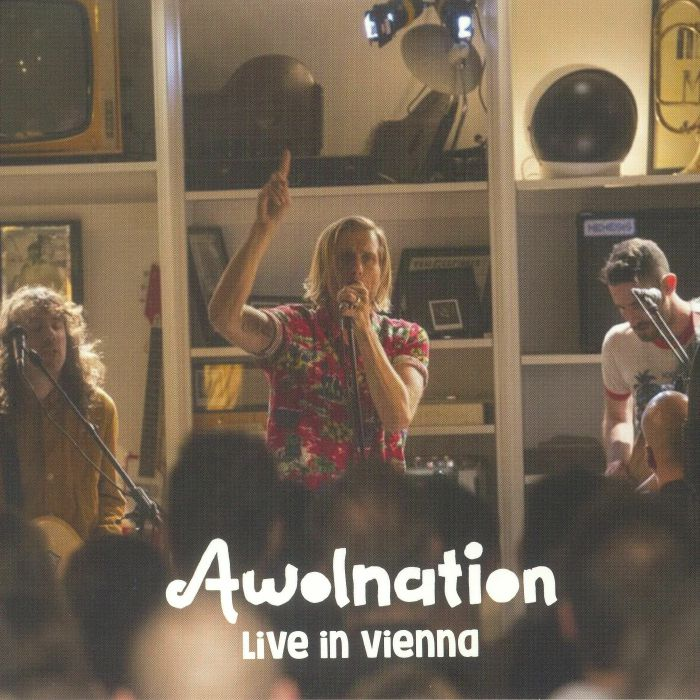 AWOLNATION - Live In Vienna (Record Store Day 2018)