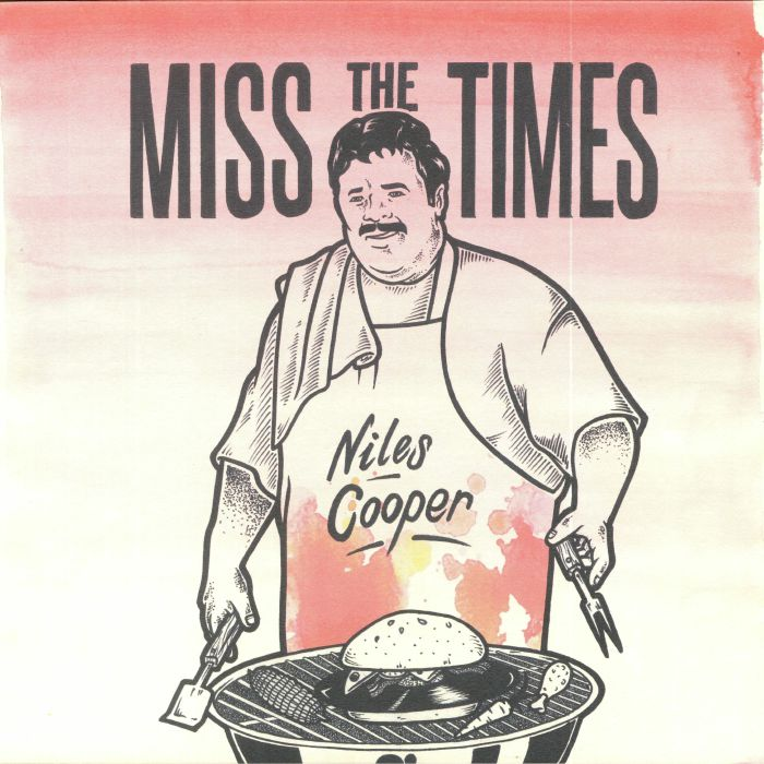COOPER, Niles - Miss The Times