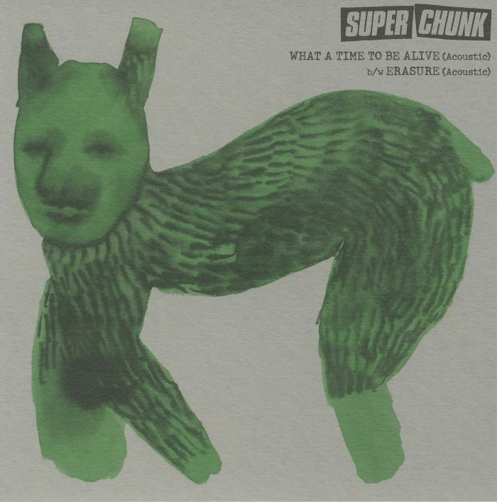 SUPERCHUNK - What A Time To Be Alive (Record Store Day 2018)