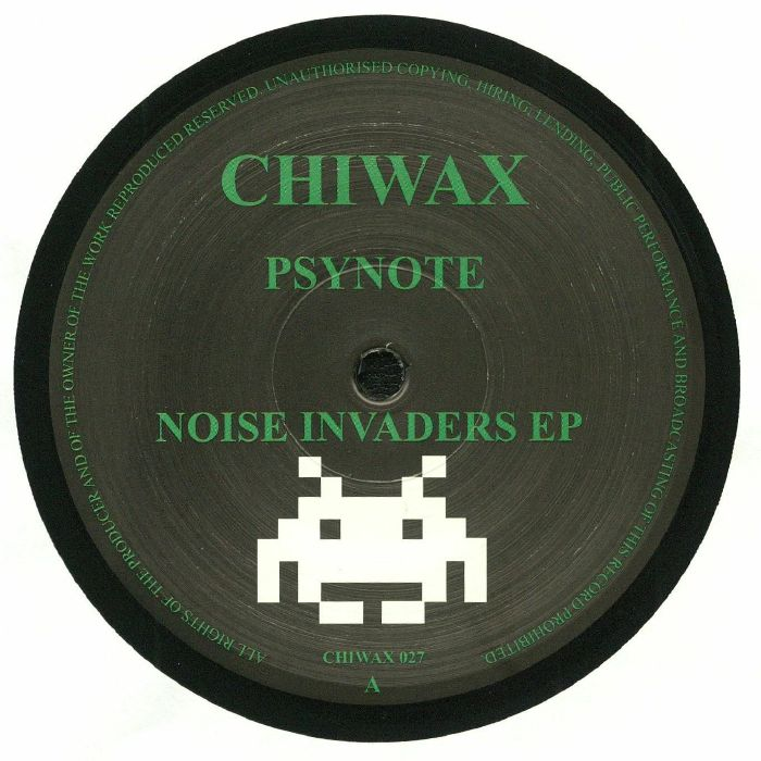 PSYNOTE - Noise Invaders EP