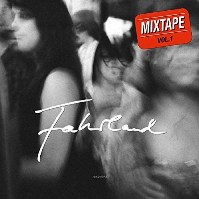 FAHRLAND - Mixtape Vol 1