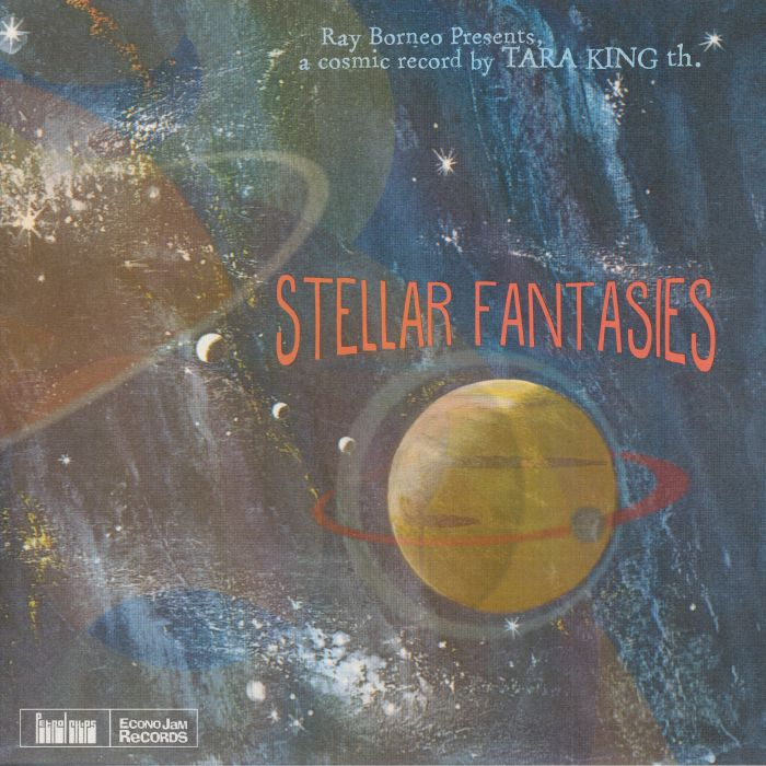 TARA KING TH - Stellar Fantasies (Record Store Day 2018)