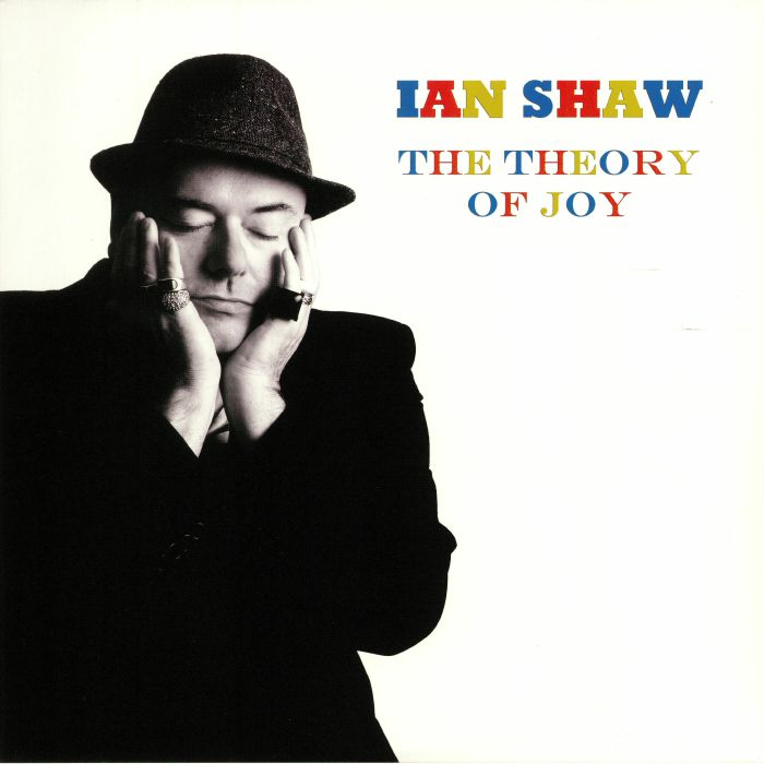 SHAW, Ian - The Theory Of Joy