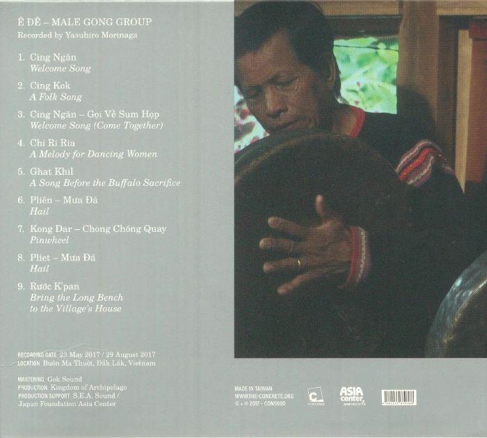 MORINAGA, Yasuhiro - Gong Culture Of Southeast Asia Vol 1: E De Male Gong Group Vietnam