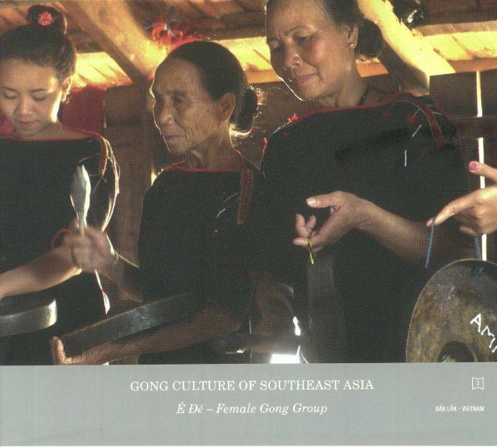 MORINAGA, Yasuhiro - Gong Culture Of Southeast Asia Vol 2: E De Female Gong Group Vietnam