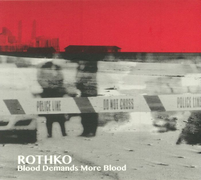 ROTHKO - Blood Demands More Blood