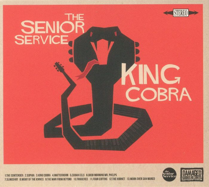 SENIOR SERVICE, The - King Cobra