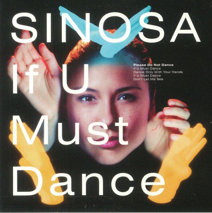 SINOSA - If U Must Dance