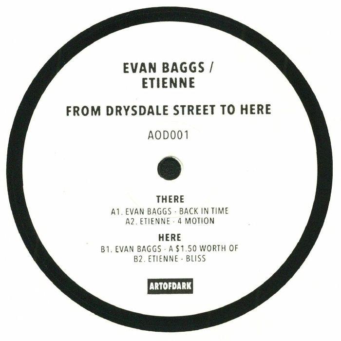 BAGGS, Evan/ETIENNE - From Drysdale Street To Here