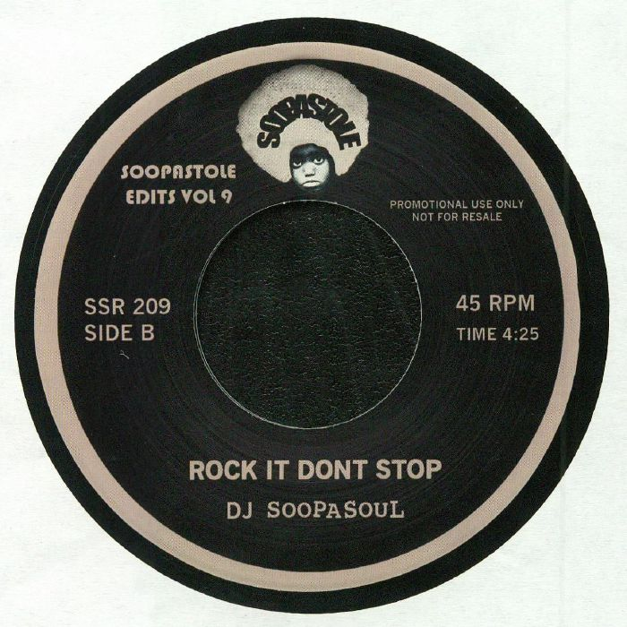 DJ SOOPASOUL - Rock It Don't Stop