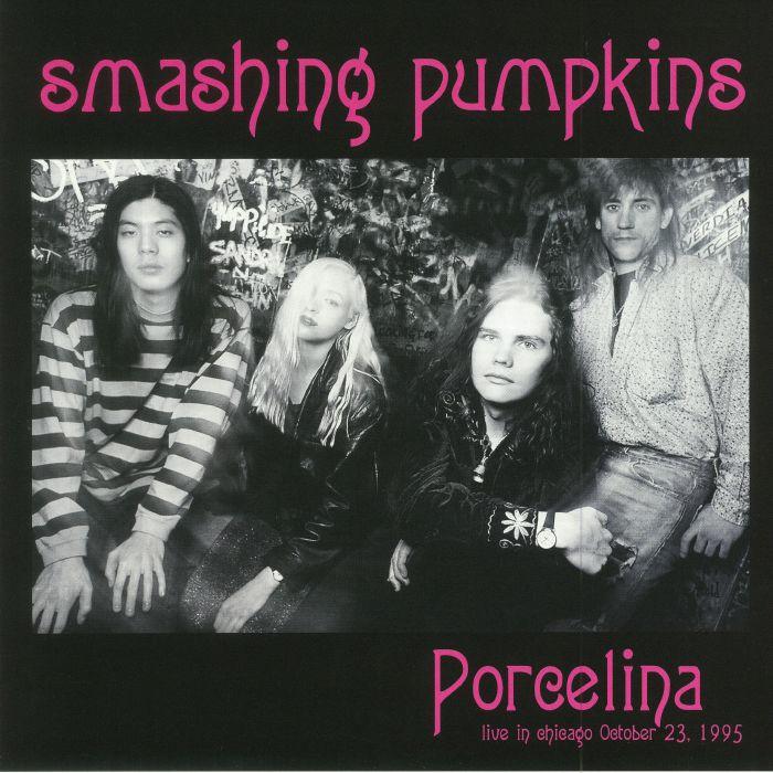 SMASHING PUMPKINS, The - Porcelina: Live In Chicago October 23 1995