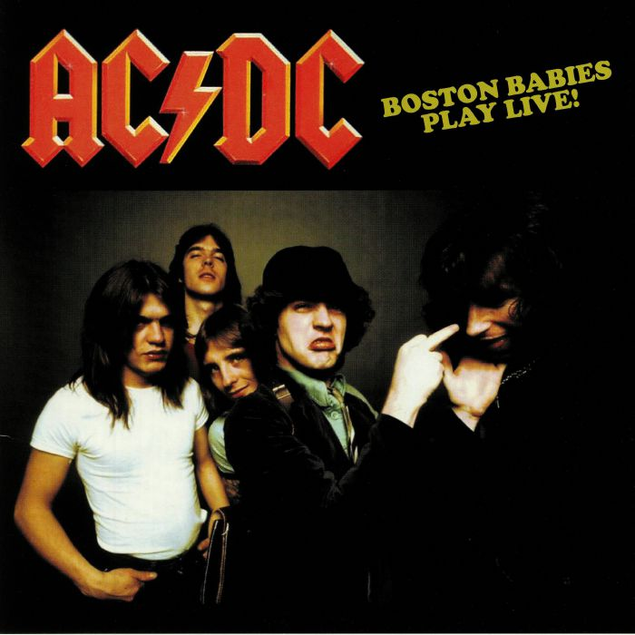 AC/DC - Boston Babies Play Live! Live At The Paradise Theatre Boston 1978 FM Broadcast