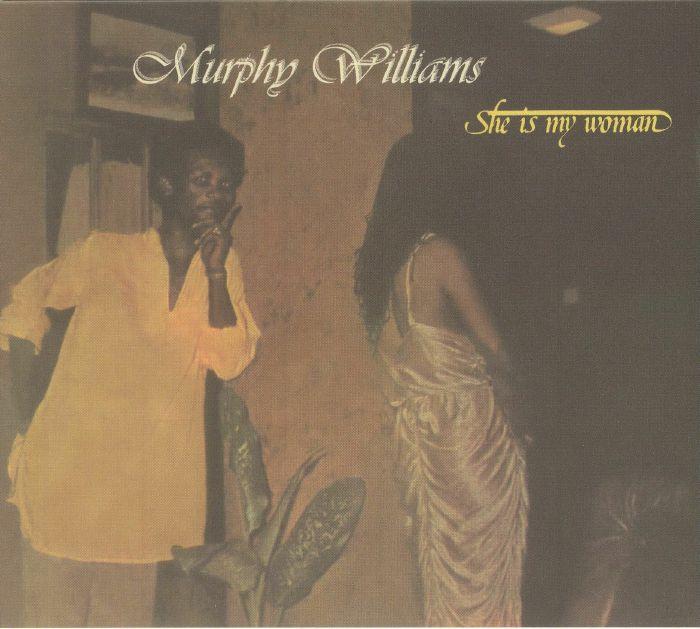 WILLIAMS, Murphy - She Is My Woman (reissue)