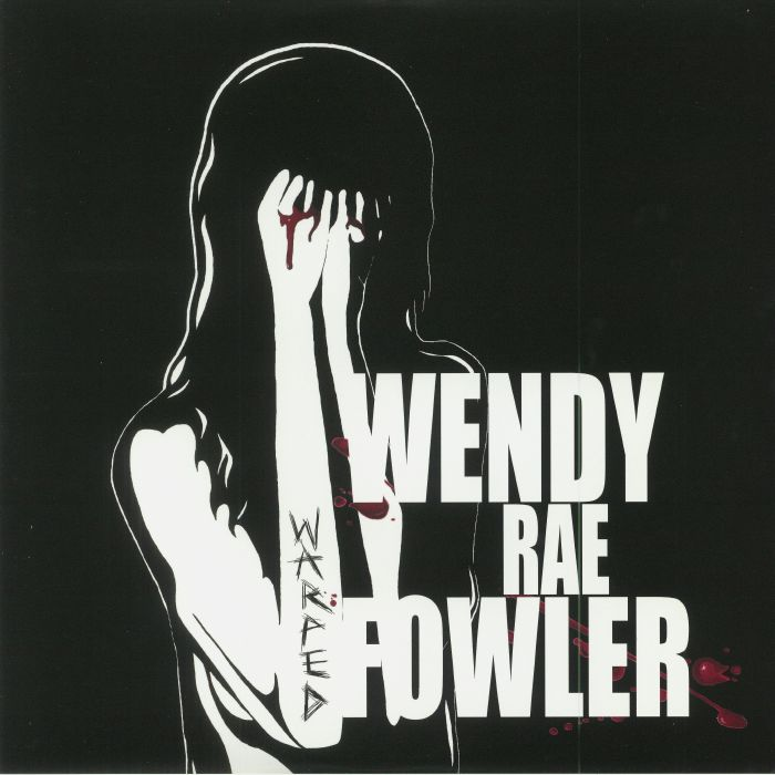 FOWLER, Wendy Rae - Warped