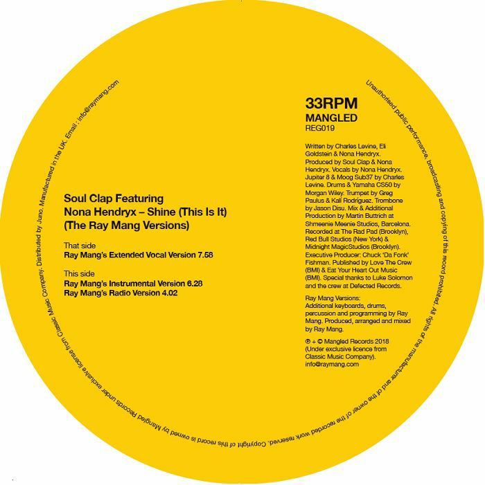 SOUL CLAP feat NONA HENDRYX - Shine (This Is It) (The Ray Mang Versions)