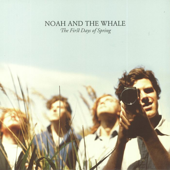 NOAH & THE WHALE - The First Days Of Spring (reissue)