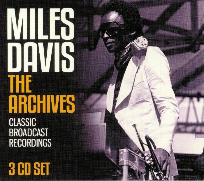 DAVIS, Miles - The Archives: Classic Broadcast Recordings