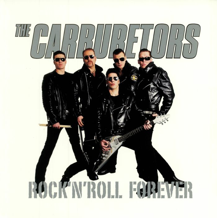 CARBURETORS, The - Rocknroll Forever (reissue)