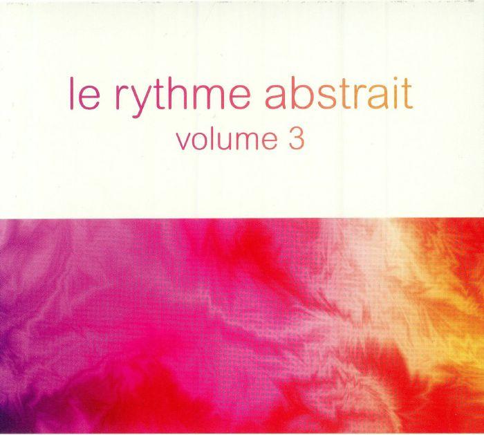 MARIONNEAU, Raphael/VARIOUS - Le Rythme Abstrait Vol 3