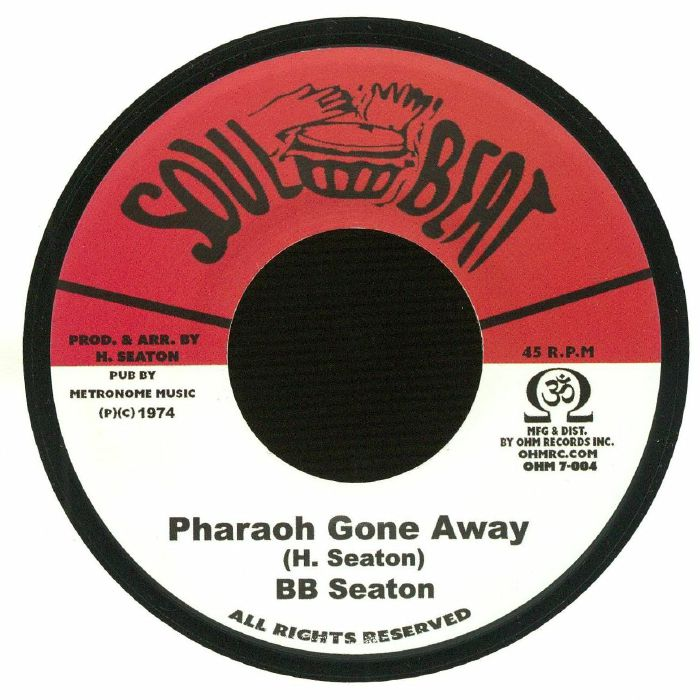 BB SEATON/CONSCIOUS MINDS - Pharaoh Gone Away