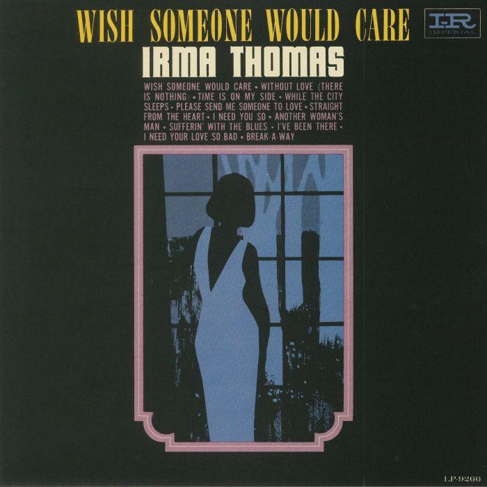 THOMAS, Irma - Wish Someone Would Care (reissue)
