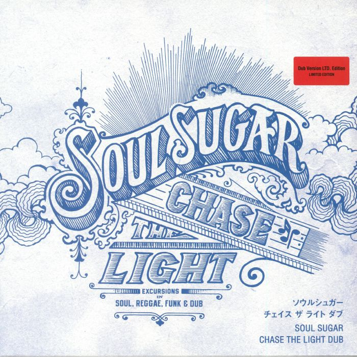 SOUL SUGAR - Chase The Light Dub (Record Store Day 2018)