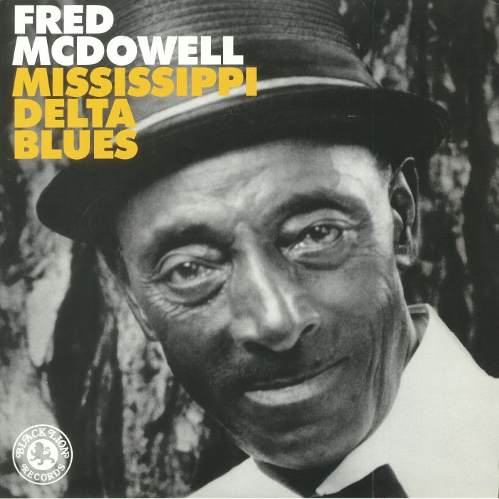 McDOWELL, Fred - Mississippi Delta Blues (reissue)