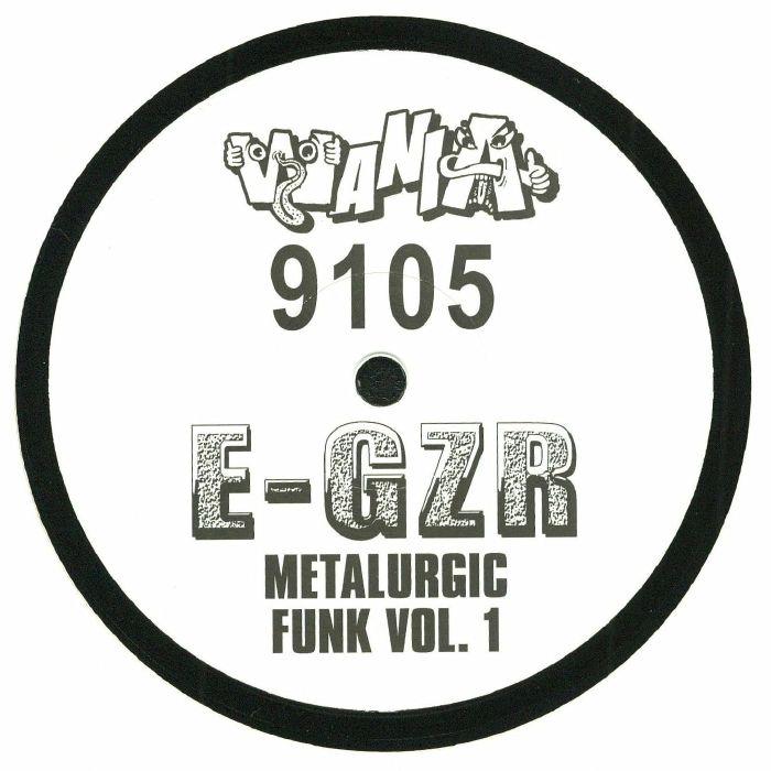 E GZR - Metalurgic Funk Vol 1