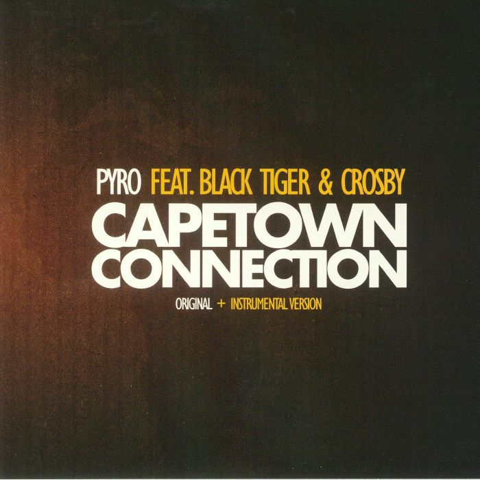 PYRO feat BLACK TIGER/CROSBY - Capetown Connection