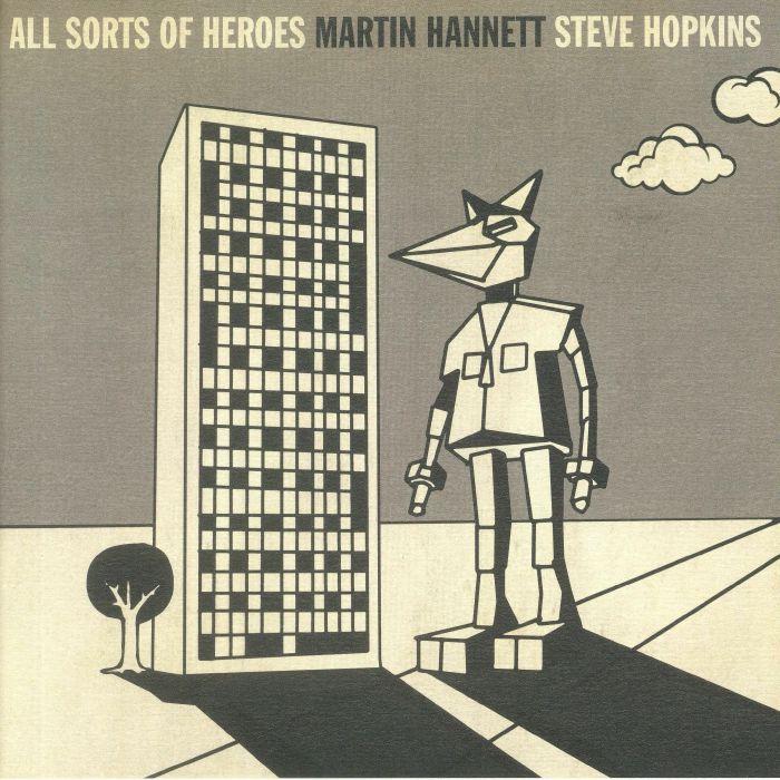 HANNETT, Martin/STEVE HOPKINS - All Sorts Of Heroes