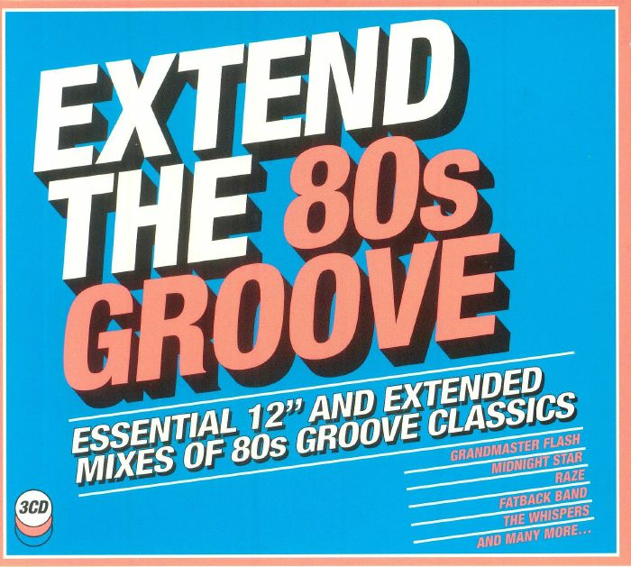 VARIOUS - Extend The 80s: Groove