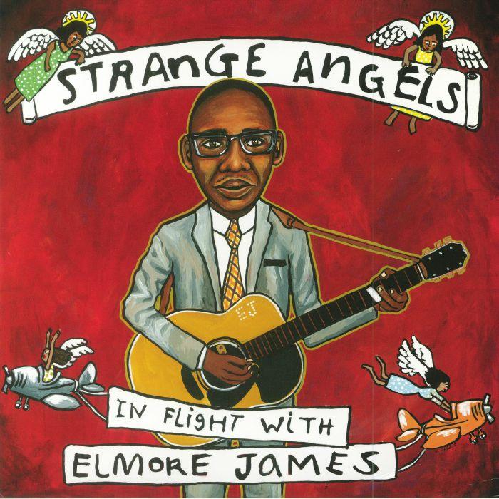 VARIOUS - Strange Angels: In Flight With Elmore James