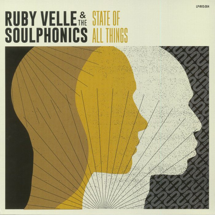 VELLE, Ruby & THE SOULPHONICS - State Of All Things