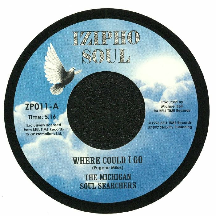 MICHIGAN SOUL SEARCHERS, The - Where Could I Go
